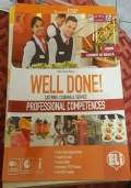 Well done! Catering: cooking & services. Professional competences