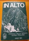 Cronaca della società alpina friulana 1981