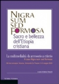 La multimedialità da accessorio a criterio. Il caso Nigra sum sed formosa. Atti del convegno (Venezia, 4-5 maggio 2009)