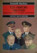 Gli errori militari della seconda guerra mondiale