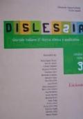 DISLESSIA - GIORNALE ITALIANO DI RICERCA CLINICA E APPLICATIVA