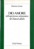 Dio Amore nell'esperienza e nel pensiero di Chiara Lubich