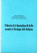 Il Martirio di S. Massimiliano M. Kolbe secondo la Psicologia della Religione