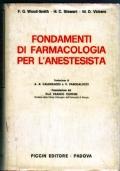 FONDAMENTI DI FARMACOLOGIA PER L'ANESTESISTA