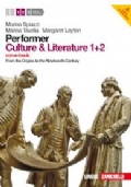 PERFORMER CULTURE AND LITERATURE 1+2 FROM THE ORIGINS TO THE NINETEENTH CENTURY