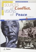 SOURCES OF CONFLICT, VISIONS OF PEACE