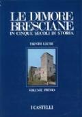 Le Dimore Bresciane (5 volumi)