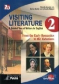 VISITING LITERATURE Vol.2 A Guided Tour of Writers in English - From the Early Romantics to the Victorians