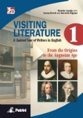 VISITING LITERATURE Vol.1 A Guided Tour of Writers in English - From the Origins to the Augustan Age