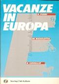 Vacanze in Europa a piedi in bicicletta a cavallo (Touring Club Italiano)
