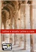 Latino a scuola Latino a casa, quaderno per la verifica e il recupero