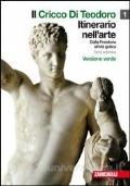 Il cricco di Teodoro, Itinerario nell'arte, Dalla Preistoria all'età gotica, Terza edizione