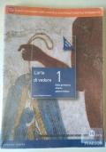 L'ARTE DI VEDERE 1 -DALLA PREISTORIA ALL'ARTE PALEOCRISTIANA - EDIZIONE BLU