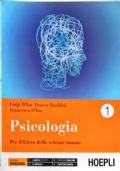 PSICOLOGIA - Per il liceo delle scienze umane