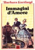 IMMAGINI D'AMORE - BARBARA CARTLAND