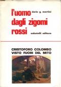 L'UOMO DAGLI ZIGOMI ROSSI. Cristoforo Colombo visto fuori dal mito  (dedica dell'autore)