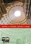 Latino a scuola latino a casa Laboratorio 1