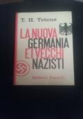 La nuova germania e i vecchi nazisti