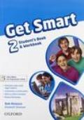 Get smart. Student's book-Workbook. Per la Scuola media. Con CD Audio. Con espansione online vol.2