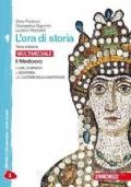 L' ora di storia. Per la Scuola media. Con espansione online vol.1 Il Medioevo