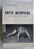 LOTTE OLIMPICHE (GRECO ROMANA E STILE LIBERO)