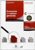 Economia ed estimo generale (con elementi di matematica finanziaria) - Per Istituti tecnici, classe quarta