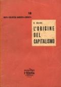 L'ORIGINE DEL CAPITALISMO