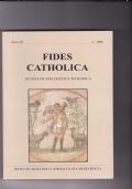 Fides Catholica - rivista di apologetica teologica - Anno III 2 2008