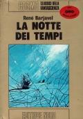 La notte dei tempi ( Rene Barjavel ) Editrice Nord cosmo oro n. 18 /1975