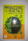 Produzioni vegetali - Vol. A