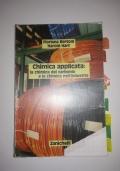 Chimica applicata: la chimica del carbonio e la chimica nell'industria