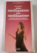 Dalla medicazione alla meditazione