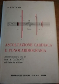 ASCOLTAZIONE CARDIACA E FONOCARDIOGRAFIA (cardiologia)
