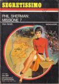 PHIL SHERMAN: MISSIONE 7