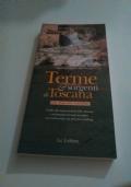 Terme & sorgenti di Toscana