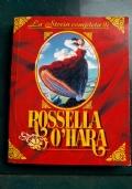 La storia completa di Rossella O Hara