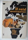 Il raid mototuristico - guida completa ai viaggi in moto, scooter, ciclomotore