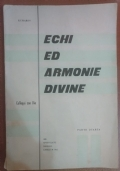 Echi ed armonie divine - Colloqui con Dio, parte quarta