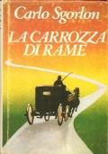 La carrozza di rame (Iª Edizione Cde)