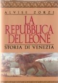 La repubblica del leone - storia di Venezia