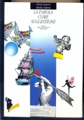 la piuma e la tastiera vol. 1 la vita quotidiana, antologia modulare di Italiano per il biennio delle superiori