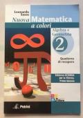 Nuova matematica a colori. Algebra 2 con probabilità ed elementi di informatica