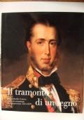Il tramonto di un regno - Il Lombardo-Veneto dalla Restaurazione al Risorgimento (1814-1859)