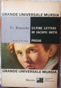 Ultime lettere di Iacopo Ortis - Poesie