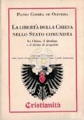 La libertà della Chiesa nello Stato comunista