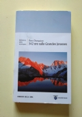 342 ORE SULLE GRANDES JORASSES - -storia dell'alpinismo-scalata-scalate-monte bianco-alpinista-ascesa-dramma-Collana Biblioteca della Montagna 27-CORRIERE DELLA SERA-CLUB ALPINO ITALIANO