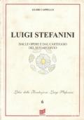 Luigi Stefania - Dalle opere e dal carteggio del suo archivio