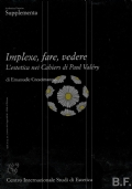 Implexe, fare, vedere - L'estetica nei Cahiers di Paul Valéry