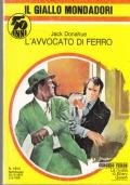 Giallo Mondadori - L'avvocato di ferro