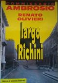 Commisario Ambrosio Largo Richini